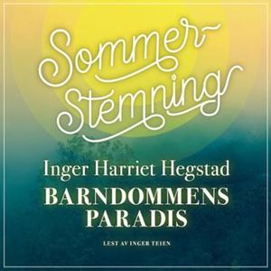 Barndommens paradis (lydbok) av Inger Harriet