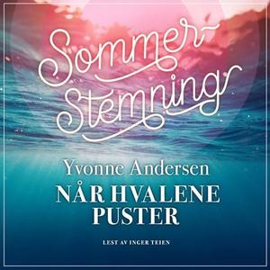 Når hvalene puster (lydbok) av Yvonne Anderse