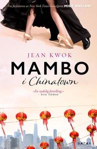 Mambo i Chinatown (ebok) av Jean Kwok