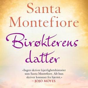 Birøkterens datter (lydbok) av Santa Montefio