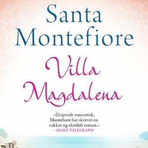 Villa Magdalena (lydbok) av Santa Montefiore