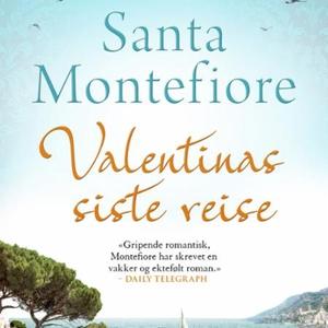 Valentinas siste reise (lydbok) av Santa Mont
