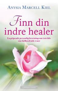 Finn din indre healer (ebok) av Anysia Marcel
