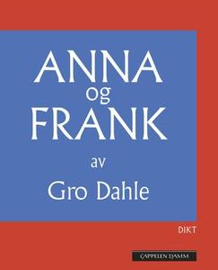 Anna og Frank (ebok) av Gro Dahle