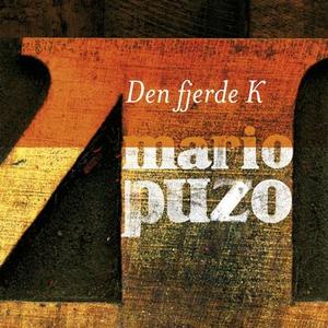 Den fjerde K (lydbok) av Mario Puzo