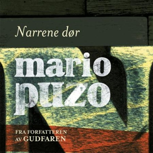 Narrene dør (lydbok) av Mario Puzo