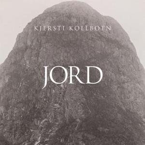 Jord (lydbok) av Kjersti Kollbotn