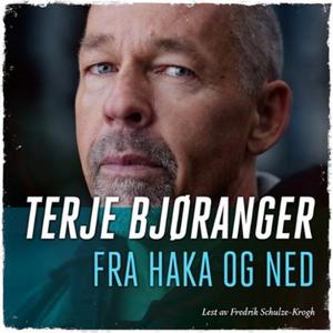 Fra haka og ned (lydbok) av Terje Bjøranger