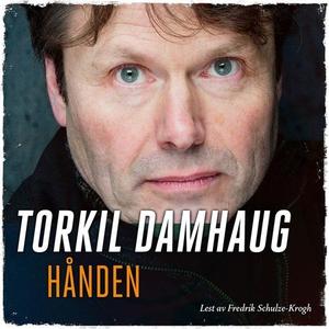 Hånden (lydbok) av Torkil Damhaug