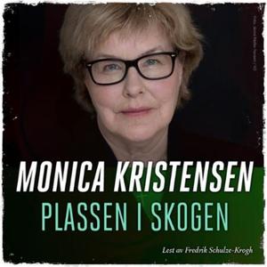 Plassen i skogen (lydbok) av Monica Kristense