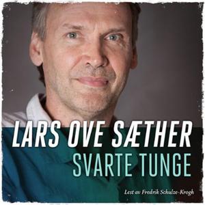 Svart tunge (lydbok) av Lars Ove Sæther