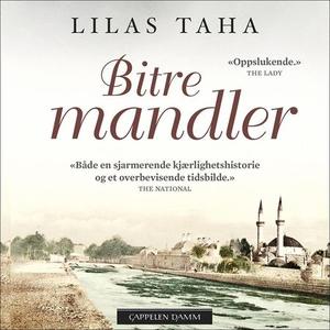 Bitre mandler (lydbok) av Lilas Taha