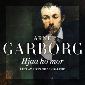 Hjaa ho mor (lydbok) av Arne Garborg