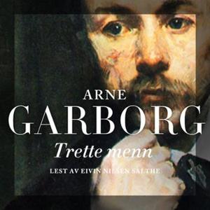Trette menn (lydbok) av Arne Garborg