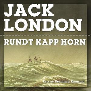 Rundt Kapp Horn (lydbok) av Jack London