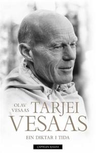 Tarjei Vesaas (ebok) av Olav Vesaas