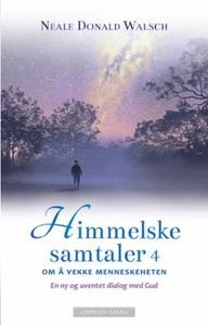 Himmelske samtaler 4 (ebok) av Neale Donald W