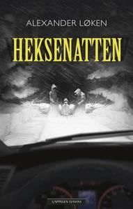 Heksenatten (ebok) av Alexander Løken
