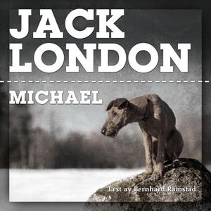 Michael (lydbok) av Jack London