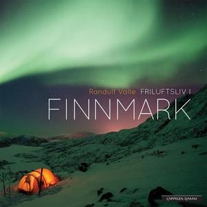 Friluftsliv i Finnmark (lydbok) av Randulf Va