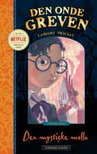 Den mystiske mølla (ebok) av Lemony Snicket