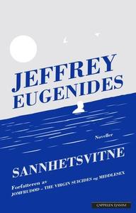 Sannhetsvitne (ebok) av Jeffrey Eugenides