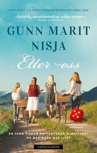 Etter oss (ebok) av Gunn Marit Nisja