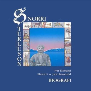 Snorri Sturluson (lydbok) av Ivar Eskeland