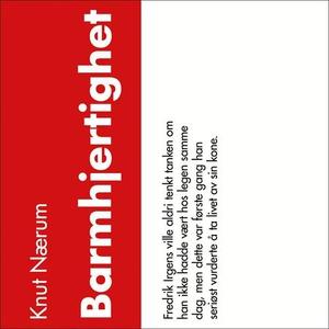 Barmhjertighet (lydbok) av Knut Nærum