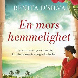 En mors hemmelighet (lydbok) av Renita D'Silv