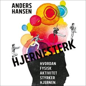 Hjernesterk (lydbok) av Anders Hansen