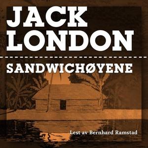 Sandwichøyene (lydbok) av Jack London