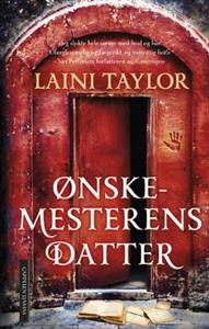 Ønskemesterens datter (ebok) av Laini Taylor