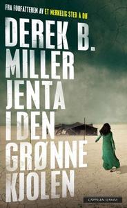 Jenta i den grønne kjolen (ebok) av Derek B.