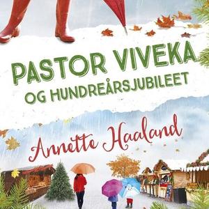 Pastor Viveka og hundreårsjubileet (lydbok) a