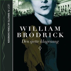 Den sjette klagesang (lydbok) av William Brod