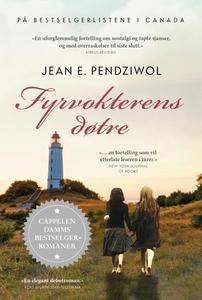 Fyrvokterens døtre (ebok) av Jean E. Pendziwo