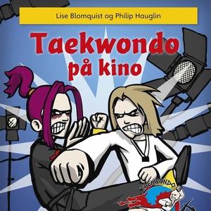 Taekwondo på kino (lydbok) av Lise Blomquist