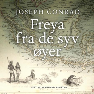 Freya fra de syv øyer (lydbok) av Joseph Conr