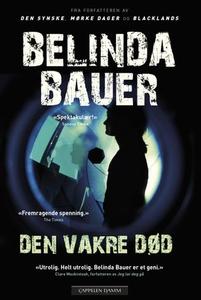 Den vakre død (ebok) av Belinda Bauer