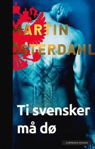 Ti svensker må dø (ebok) av Martin Österdahl