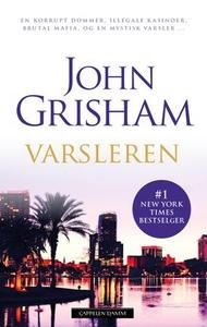 Varsleren (ebok) av John Grisham