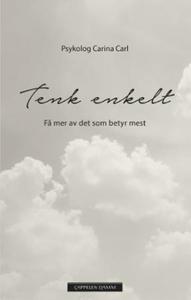 Tenk enkelt (ebok) av Carina Poulsen