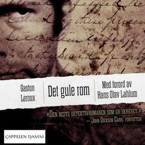 Det gule rom (lydbok) av Gaston Leroux