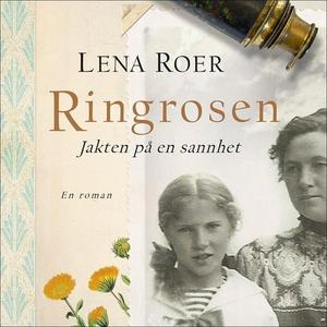 Ringrosen (lydbok) av Lena Roer