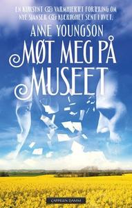 Møt meg på museet (ebok) av Anne Youngson