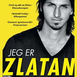 Jeg er Zlatan (lydbok) av Zlatan Ibrahimović,