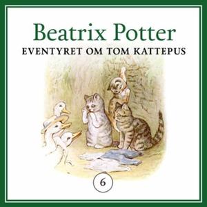 Eventyret om Tom Kattepus (lydbok) av Beatrix
