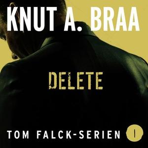 Delete (lydbok) av Knut Arnljot Braa