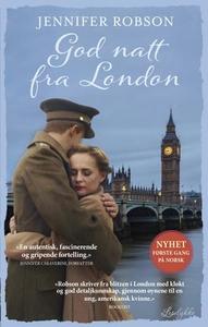 God natt fra London (ebok) av Jennifer Robson